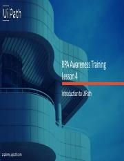 L4 pdf - RPA Awareness Training Lesson 4 Introduction to UiPath
