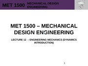 MET 1500 - Mechanical Design Engineering - Lecture 12 - REV0