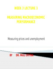 WEEK 3 Measuring Macro Performance Prices and Unemployment.pptx