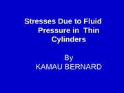Stresses due to fluid pressure in thin cylinders[1].ppt