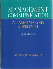 110963146-Management-Communication-A-Case-Analysis-Approach-5th-Ed-James-S-O-Rourke-IV-Appendix-C-Pa