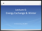 Lecture 6 Energy Exchange & Winter