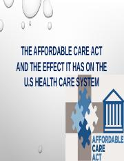 U2 A1 The Affordable Care Act Effect.pptx