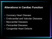 alterations in cardiac function