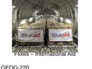 GEOG220 Lecture21 - Flows - International Aid