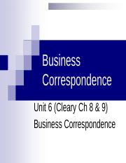 Unit 6 (Unit 6 (Cleary Ch 8) Business Correspondence Lecture 1.pptx