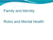 5._Family_and_Identity--Roles_and_Mental_Health