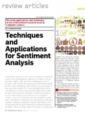 Techniques and Applications for Sentiment Analysis