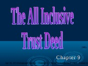 9 All Inclusive Trust Deeds