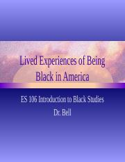 Lived Experiences of Being Black in America bells ppt lecture  10-30.pptx