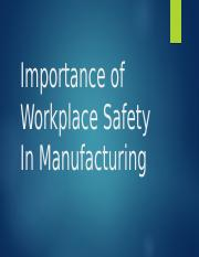 Importance of Workplace Safety In Manufacturing