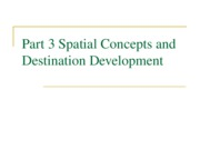 TDM 205 Part 3 Spatial Concepts and Destination Development No Photos