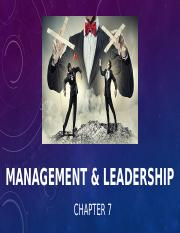 Ch. 7 - Management & Leadership