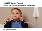 0HV100 - Lecture 4 - Safety  Accident prevention