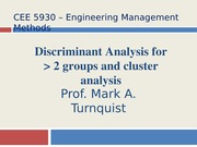 CEE 5930 Multiple Discrimination and Cluster Analysis -- Fall 2014