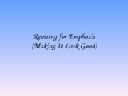 9. Revising for Emphasis