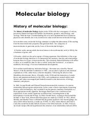 The history of molecular biology begins in the 1930s with the convergence of various.doc
