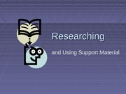 Research and Support