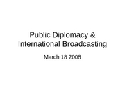 March 18 Public Diplomacy & International Broadcasting