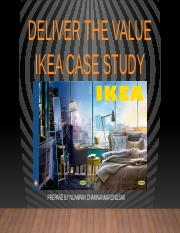 Deliver the value IKEA Case Study