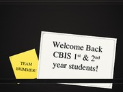 CBIS welcome back 1 & 2 yr