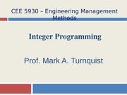 CEE 5930 Integer Programming -- Fall 2014