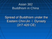 6. Spread of Buddhism under Eastern Chin Dynasty