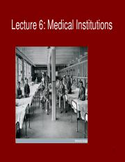 HPS319 - Lecture 6 - Medical Institutions