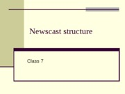 newscast structure ppt