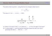 37. Electric Field of Charged Rubber Band