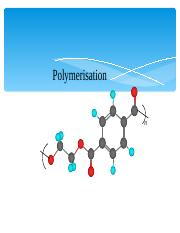 Lecture 2.0-Polymerisation.ppt