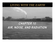 10 Air, Noise, Radiation