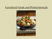 Functional Foods and Phytochemicals