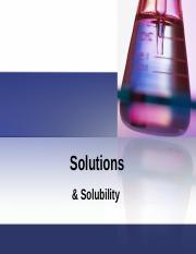 Solutions & Solubility .ppt