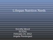 Lifespan Nutrition Needs