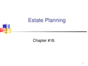 YU 3541B FALL2008, Chapter 18 Estate Planning, February 12, 2009