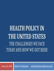 2016 US Health Policy Challenges Antropology Lecture