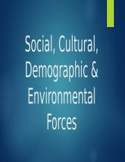 Social, Cultural, Demographic & Environmental Forces.pptx