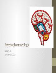 Lecture 2 Psychopharmacology CORRECTED.pptx