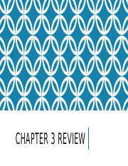 Chapter_3_Review.pptx