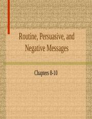 routine, persuasive, and negative messages