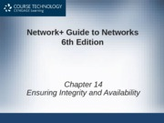 Network+ 6th Edition - Chapter 14