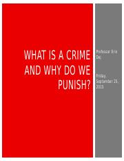 Lecture 3 - What is a crime and why do we punish.pptx