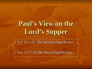 33_Pauls Views on the Lords Supper