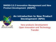 Lecture 10- Open Innovation and Technology Transfer - Copy