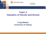 Topic Three - Valuation of Stocks and Bonds (1)