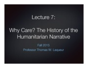Lecture 7 - The History of the Humanitarian Narrative