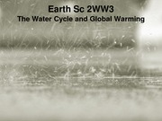 ES 2WW3 - Lecture 2 - Water Cycle and Global Warming - A2L edited