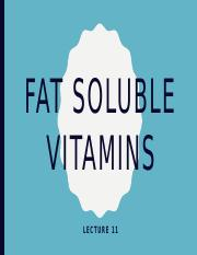 Lecture 11_Fat Soluble Vitamins_Fall16