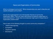 Nature and Organization of Communities